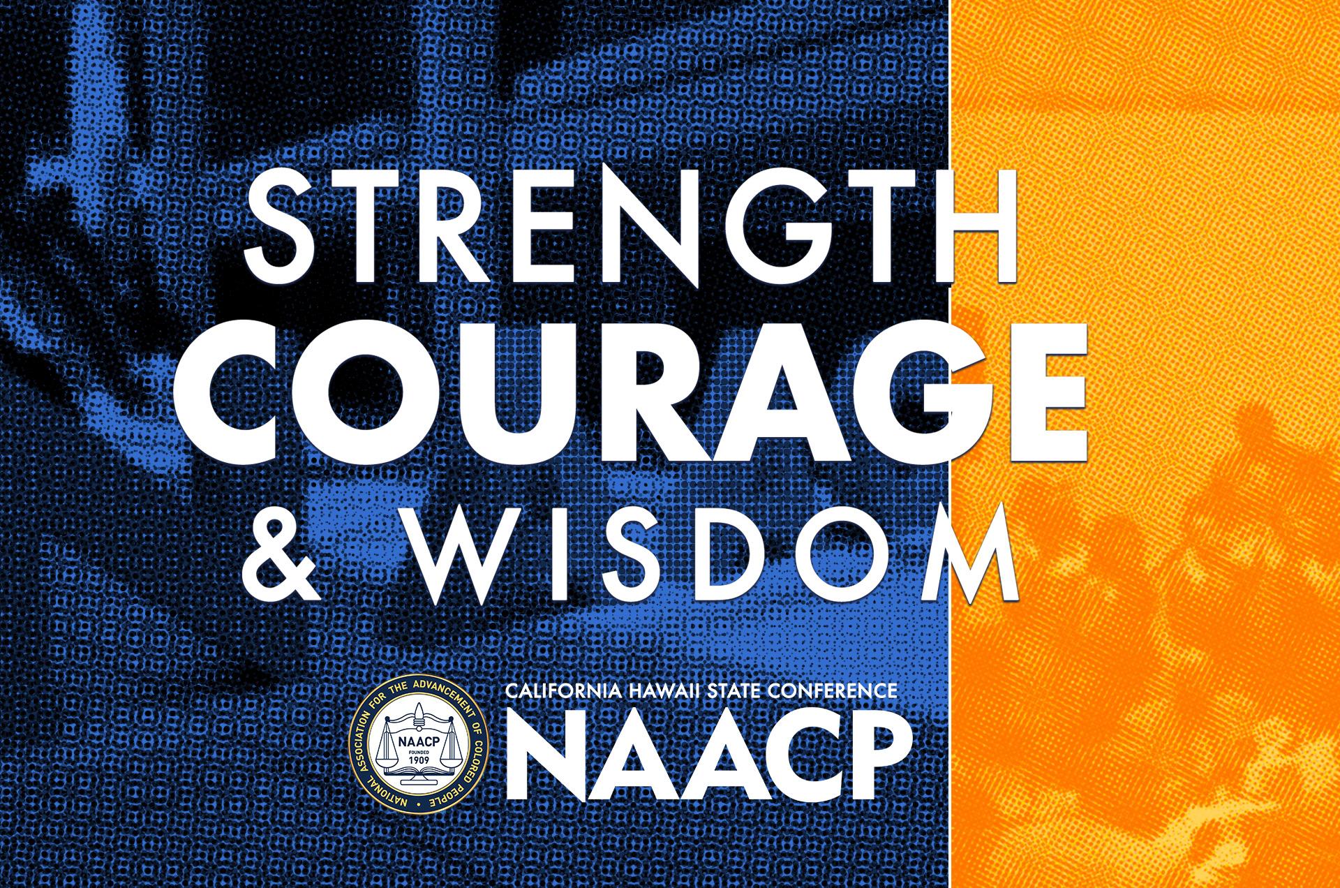 Strength, Courage & Wisdom